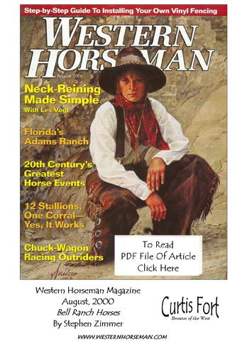 Bell Ranch Horses, By Stephen Zimmer - Western Horseman Magazine. August, 2000